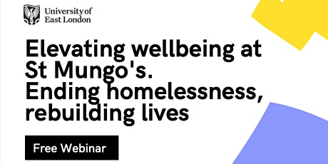 Elevating well-being at St Mungo's. Ending homelessness, rebuilding lives tickets