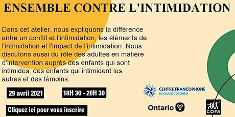 """Atelier """"Ensemble contre l'intimidation""""  pour les parents du Grand Toronto billets"""