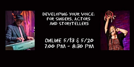 Developing Your Voice: for Singers, Actors and Storytellers Online Class tickets