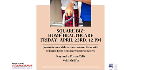 Home Healthcare  - Square Biz Virtual Series tickets
