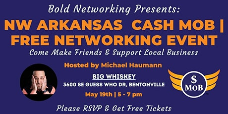 NW Arkansas Cash Mob - FREE Networking Event |May 2021 tickets