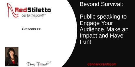Beyond Survival: Speak to Engage Your Audience, Make an Impact and Have Fun tickets