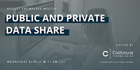 Snowflake Meetup (August) - Public and Private Data Share tickets