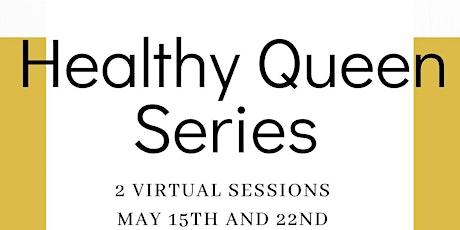 Healthy Queen Virtual Series tickets