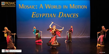 Mosaic: A World in Motion  --  Egyptian Dances tickets