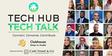 South Florida Tech Club | 'Tech Hub is on Clubhouse!' tickets