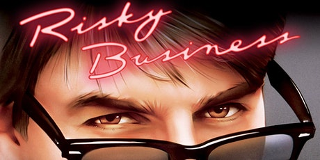 RISKY BUSINESS (R)(1983) Drive-In 10:55 pm (Sat.  Apr. 24) tickets