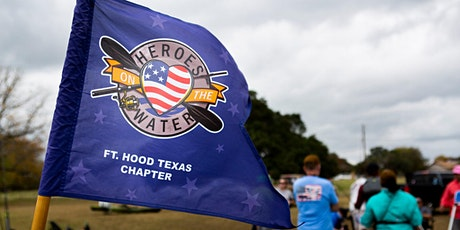Heroes On the Water Fort Hood Chapter May 15, 2021 tickets