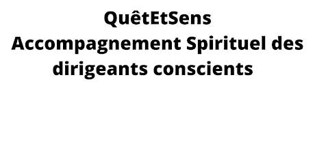 QuêtEtSens : Accompagnement Spirituel des dirigeants conscients billets