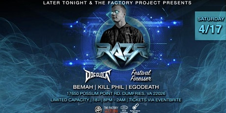 Later Tonight & The Factory Project presents RAZR tickets