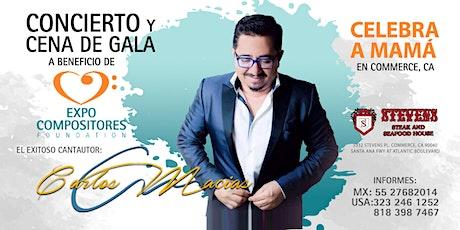 Concierto y Cena de Gala con Carlos Macías tickets