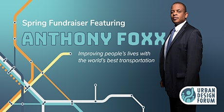 Spring Fundraiser featuring Anthony Foxx, Lyft's Chief Policy Officer tickets