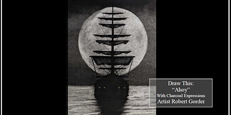 "Charcoal Drawing Event ""Ahoy"" in Oregon tickets"