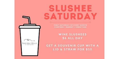 Slushee Saturday at Natchez Hills at the Market tickets