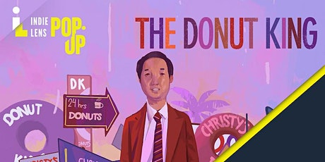 NMPBS Indie Lens PopUp - The Donut King tickets