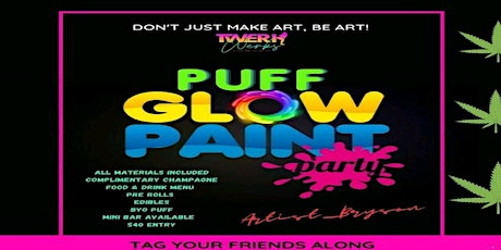 Puff & Glow Paint Party tickets