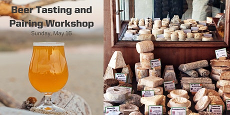 Beer Tasting and Pairing Workshop: Beer and Cheese tickets