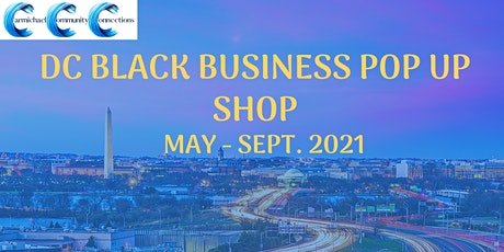 DC Black Business Pop Up Shop Summer 2021 - Vendor Sign Up tickets