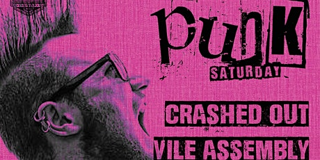 Punk Saturday. Crashed Out & Guests tickets