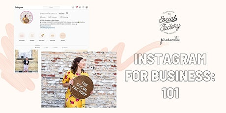 Instagram for Business: 101 tickets