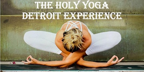 Holy Yoga Detroit Experience tickets