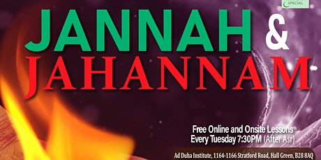 The Descriptions of Jannah and Jahannam tickets