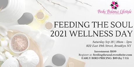 Feeding the Soul - 2021 Wellness Day tickets