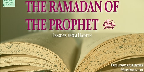 The Ramadan of the Prophet (saw) tickets