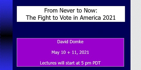 FROM NEVER TO NOW: The Fight to Vote in America 2021 tickets