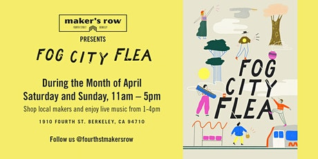 Maker's Row Presents Fog City Flea tickets