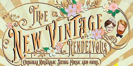 The Old Married Couple band - New Vintage Rendezvous - Fawcett NEW DATE! tickets