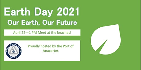 Port of Anacortes Earth Day Beach Cleanup tickets