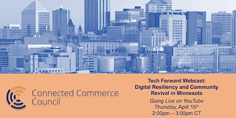 Tech Forward Webcast: Digital Resiliency and Community Revival in Minnesota tickets