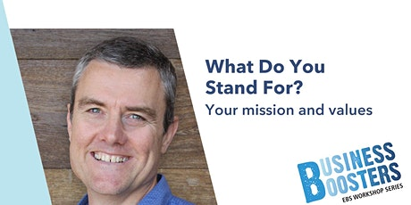 Workshop - What do you stand for? Your Mission and Values? tickets