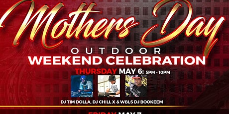 Mothers Day Outdoor  Weekend Celebration tickets