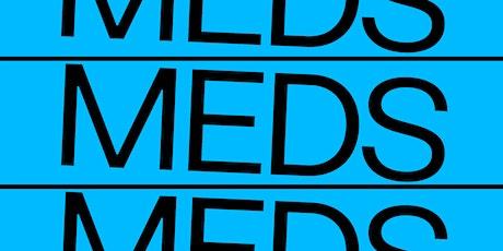 Sunday Morning Meds tickets