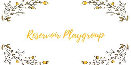 Reservoir playgroup - morning session tickets