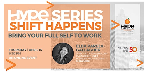 HYPE Series: Shift Happens - Bring Your Full Self to Work tickets