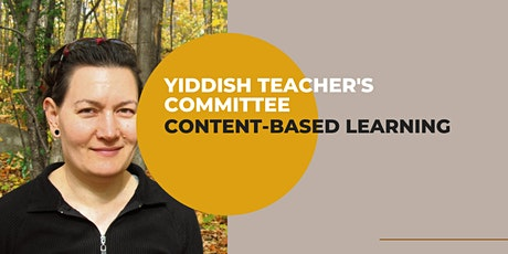 Yiddish Teacher's Committee (Content-based Learning) tickets