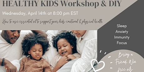 Healthy Kids Workshop & DIY tickets