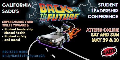 Back to the Future: CA SADD Student Leadership Conference tickets