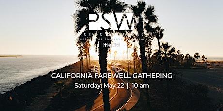 California Farewell Gathering tickets
