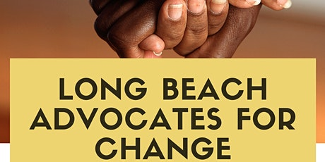 Long Beach Advocates for Change Community meeting tickets