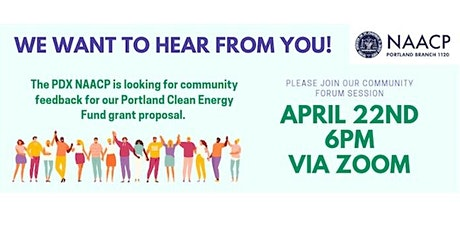 Portland NAACP Portland Clean Energy Fund Community Forum Session tickets