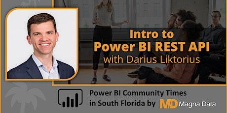 [ Power BI Community Times] Intro to Power BI REST API tickets