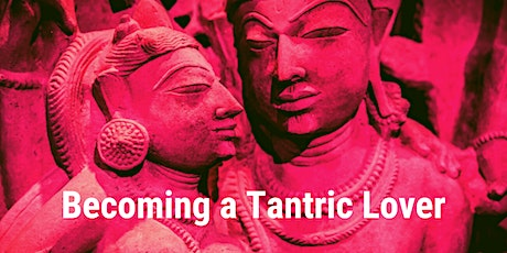 Becoming a Tantric Lover tickets