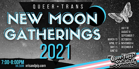 Queer and Trans New Moon Gatherings billets
