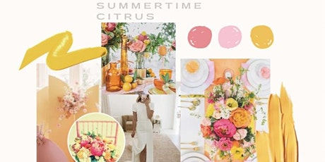 Summertime Citrus Styled Shoot tickets