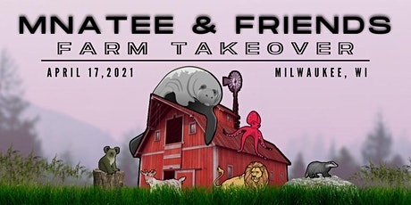 MNatee & Friends Farm Takeover tickets