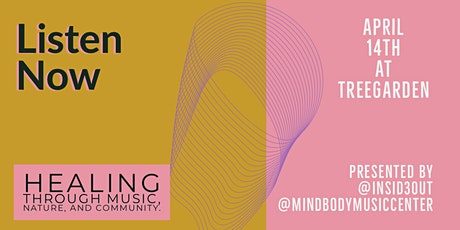 Listen Now: Healing through music, nature, and community tickets